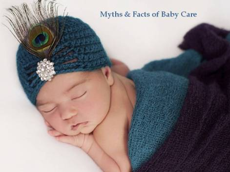 Myth & Facts of baby Care